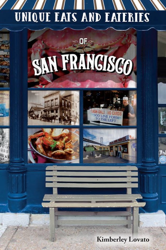 Unique Eats and Eateries of San Francisco